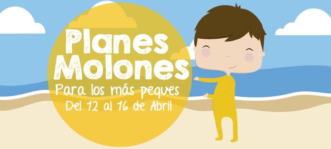 Planes molones del 12 a 16 de abril 2017