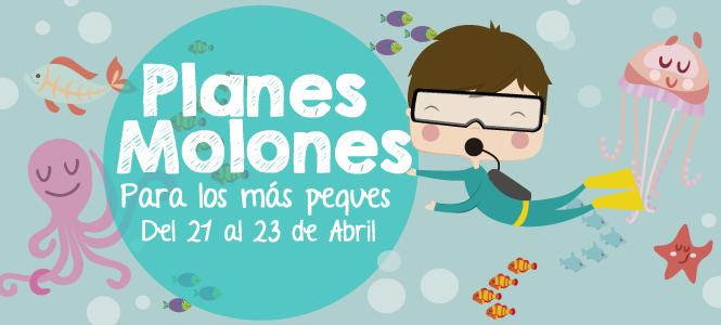 Planes molones del 21 al 23 de abril 2017