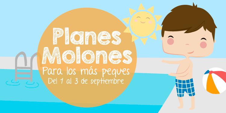 ¡Planes molones para los más peques del 1 al 3 de septiembre 2017!