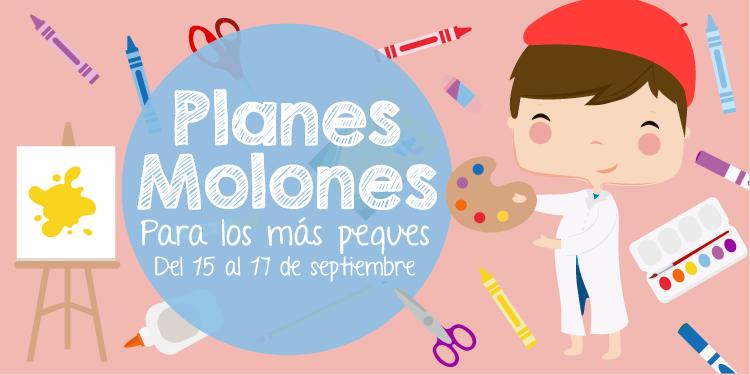 ¡Planes molones para los más peques del 15 al 17 de septiembre 2017!