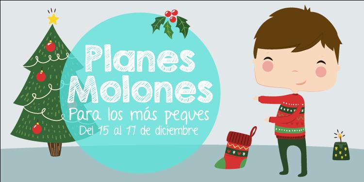 ¡Planes molones para los más peques del 15 al 17 de diciembre 2017!