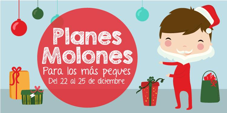 ¡Planes molones para los más peques del 22 al 25 de diciembre 2017!